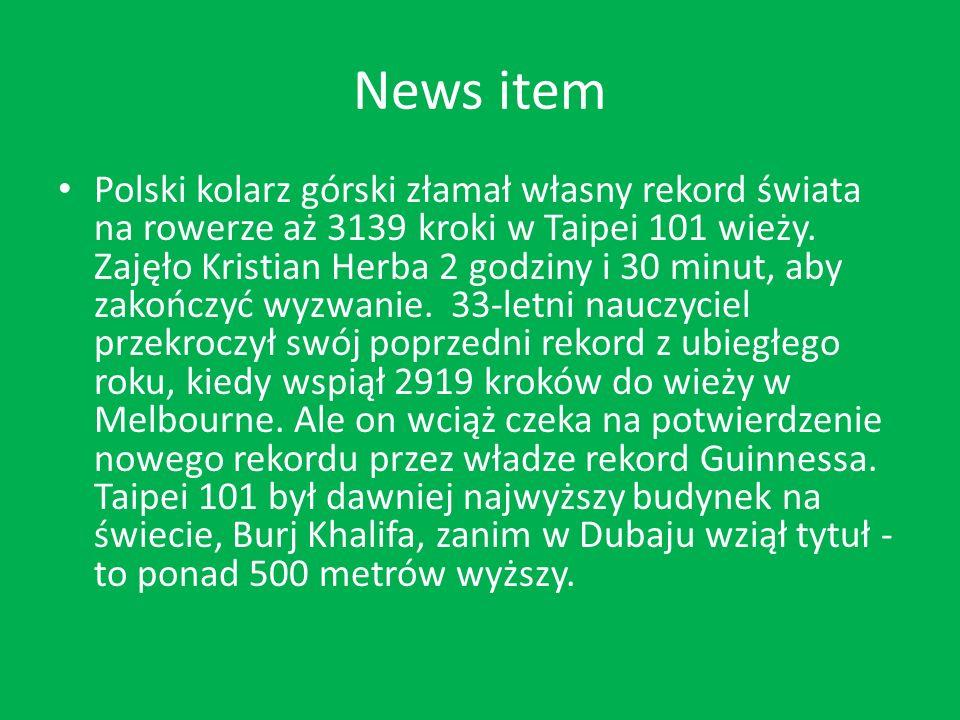 News item Polski kolarz górski złamał własny rekord świata na rowerze aż 3139 kroki w Taipei 101 wieży.