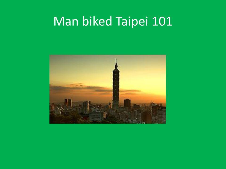 Man biked Taipei 101