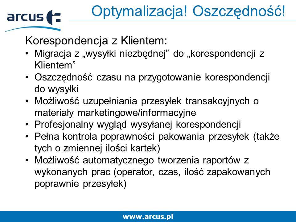 www.arcus.pl Optymalizacja. Oszczędność.
