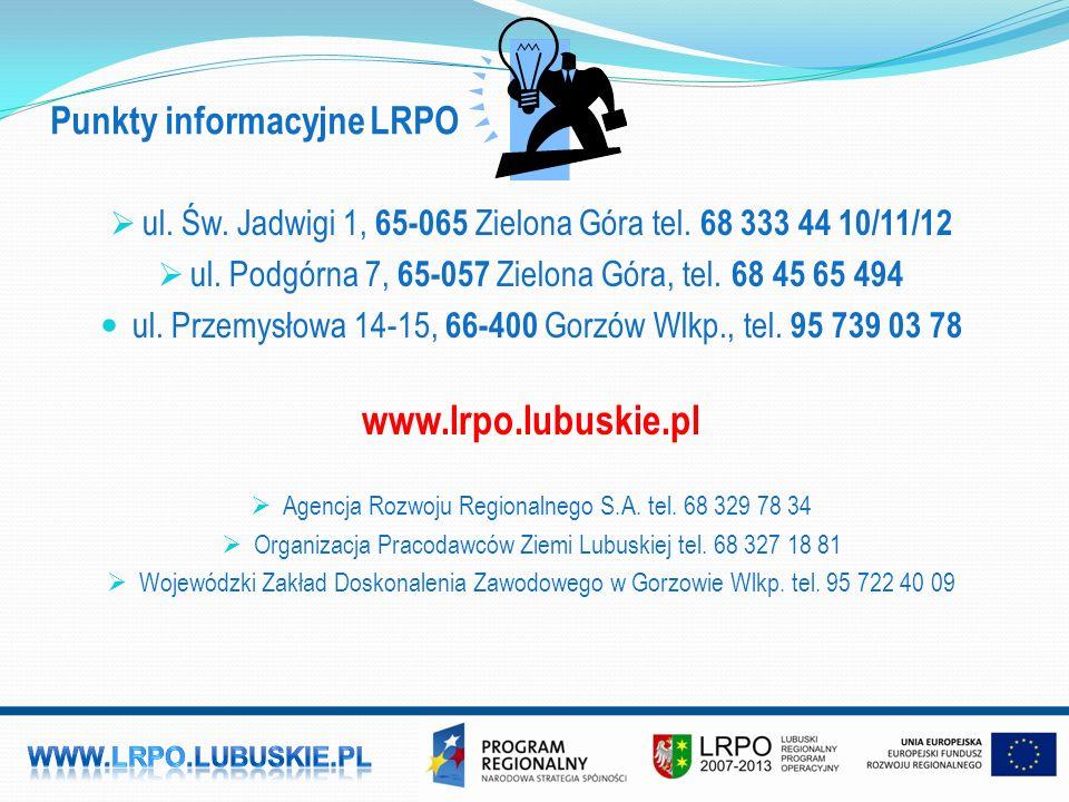 Punkty informacyjne LRPO  ul. Św. Jadwigi 1, 65-065 Zielona Góra tel.