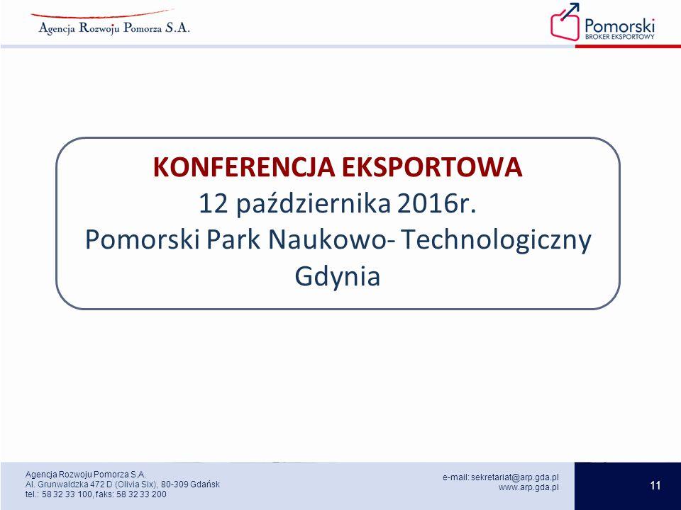 11 e-mail: sekretariat@arp.gda.pl www.arp.gda.pl Agencja Rozwoju Pomorza S.A.