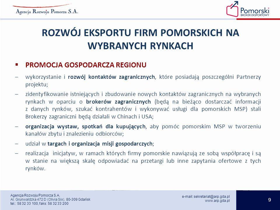 9 e-mail: sekretariat@arp.gda.pl www.arp.gda.pl Agencja Rozwoju Pomorza S.A.