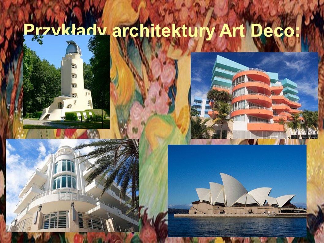Przykłady architektury Art Deco: