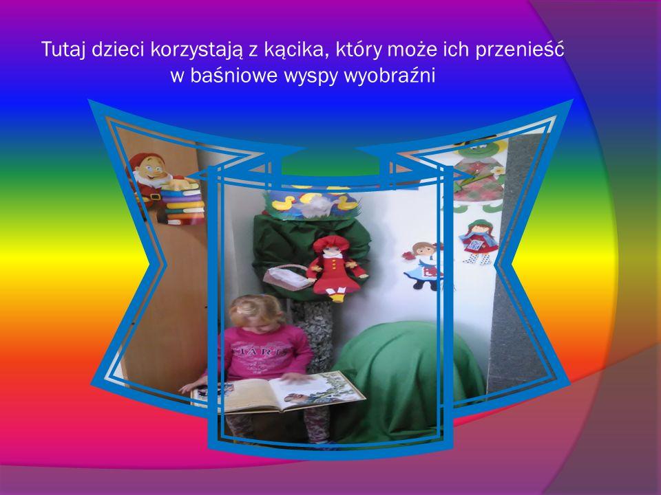 Tutaj dzieci korzystają z kącika, który może ich przenieść w baśniowe wyspy wyobraźni