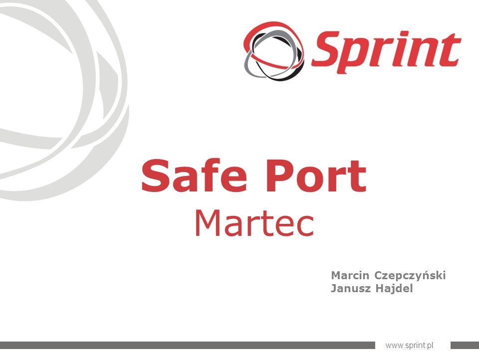 www.sprint.pl Safe Port Martec Marcin Czepczyński Janusz Hajdel