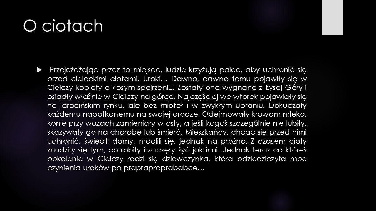 Dzieje Cielczy  Po raz pierwszy Cielcza pojawiła się w dokumencie księcia Bolesława Pobożnego, datowanym 30 listopada 1257 roku.