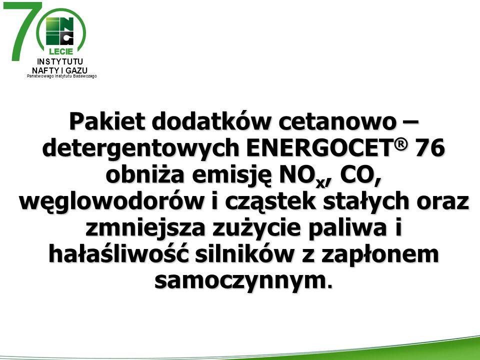Pakiet dodatków cetanowo – detergentowych ENERGOCET ® 76 obniża emisję NO x, CO, węglowodorów i cząstek stałych oraz zmniejsza zużycie paliwa i hałaśliwość silników z zapłonem samoczynnym.