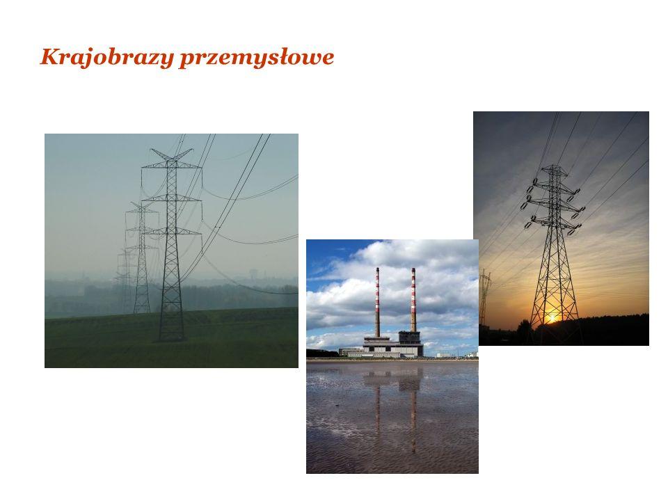 Krajobrazy przemysłowe