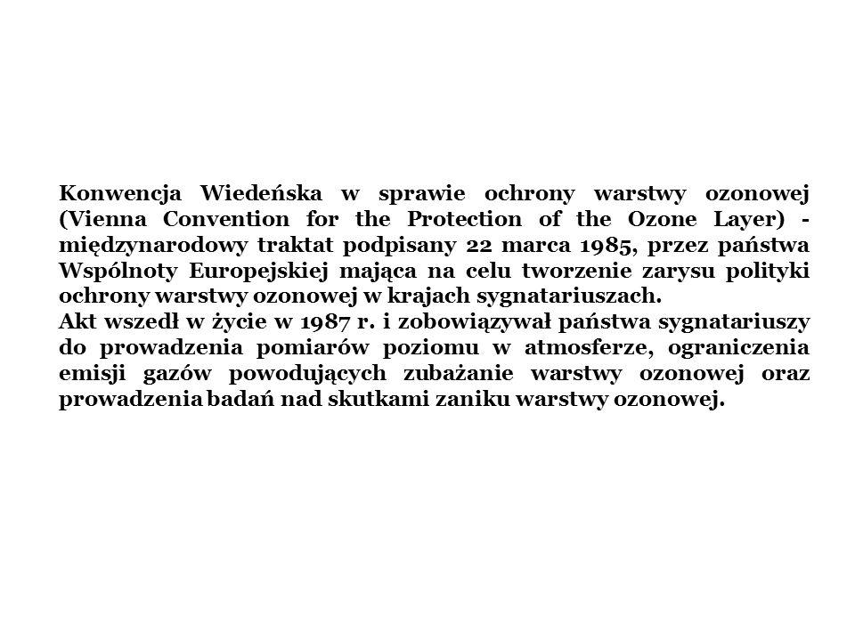 Konwencja Wiedeńska w sprawie ochrony warstwy ozonowej (Vienna Convention for the Protection of the Ozone Layer) - międzynarodowy traktat podpisany 22 marca 1985, przez państwa Wspólnoty Europejskiej mająca na celu tworzenie zarysu polityki ochrony warstwy ozonowej w krajach sygnatariuszach.