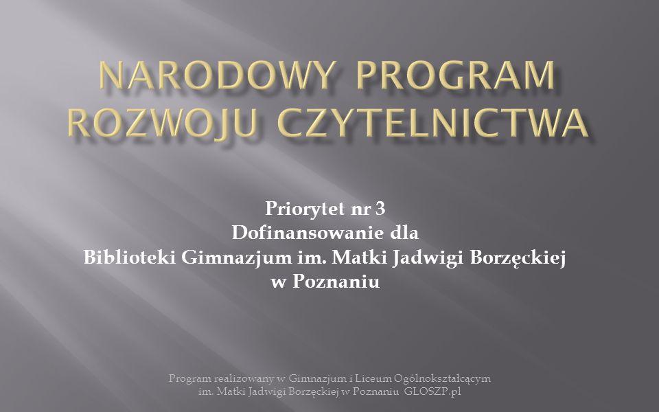 Priorytet nr 3 Dofinansowanie dla Biblioteki Gimnazjum im.