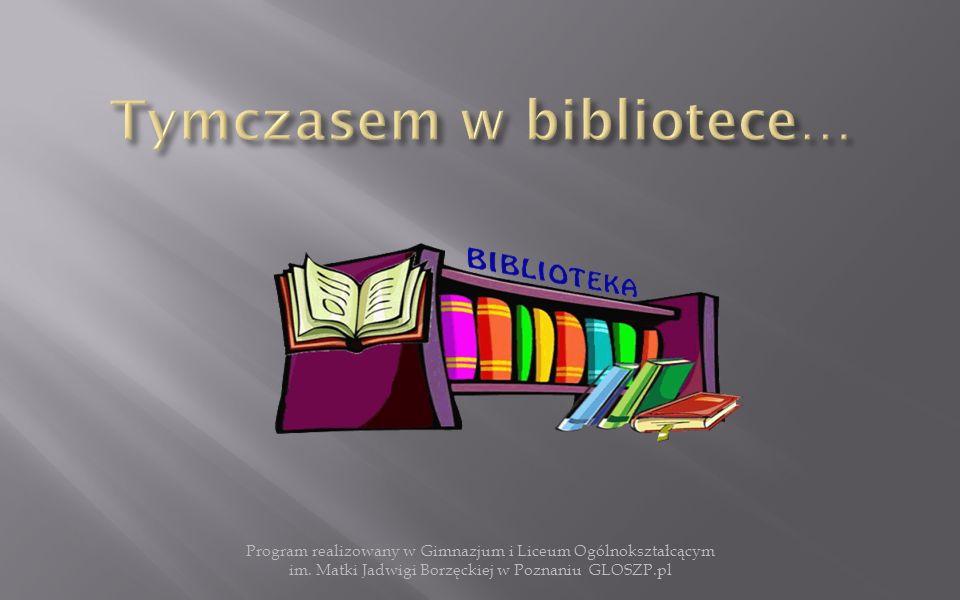  Wyjścia do bibliotek,  Lekcje edukacji czytelniczej i medialnej,  Spotkanie autorskie,  Współpraca z Publiczną Biblioteką Pedagogiczną w Poznaniu.