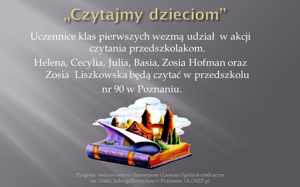 Uczennice klas pierwszych wezmą udział w akcji czytania przedszkolakom.