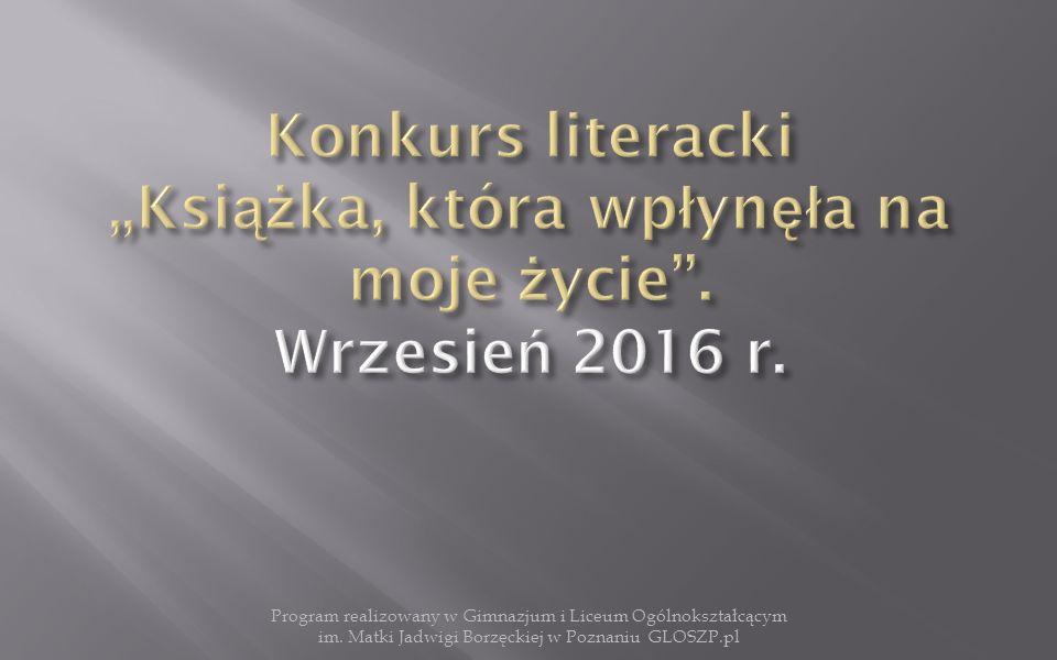 Prezentacje książek będą odbywać się na lekcjach języka polskiego od września do grudnia 2016 r.