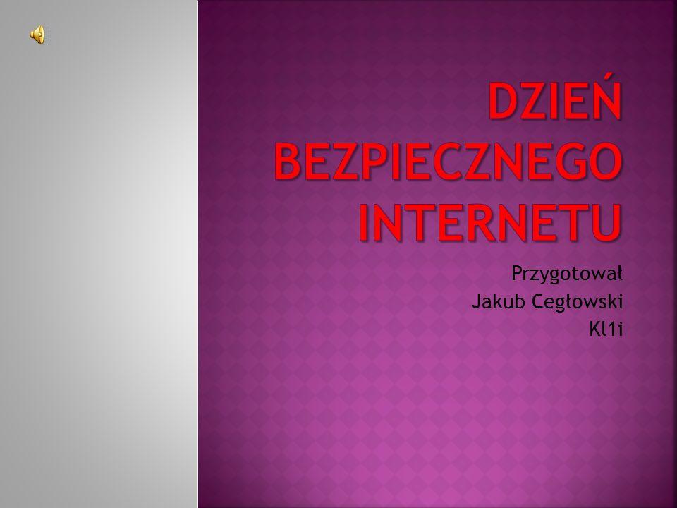 Przygotował Jakub Cegłowski Kl1i
