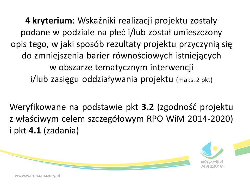 4 kryterium: Wskaźniki realizacji projektu zostały podane w podziale na płeć i/lub został umieszczony opis tego, w jaki sposób rezultaty projektu przy