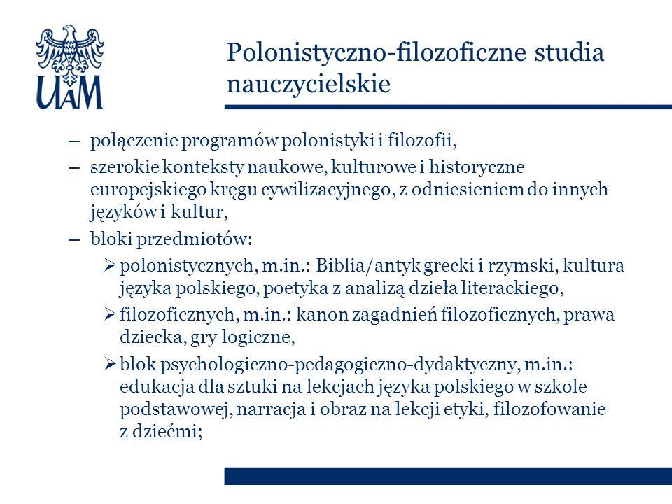 polonistyczno-filozoficzne studia nauczycielskie moduł dydaktyczno- psychologiczny moduł polonistyczny moduł filozoficzny Zaproszenie do integracji