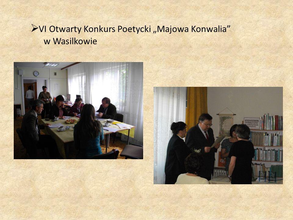 """ VI Otwarty Konkurs Poetycki """"Majowa Konwalia w Wasilkowie"""