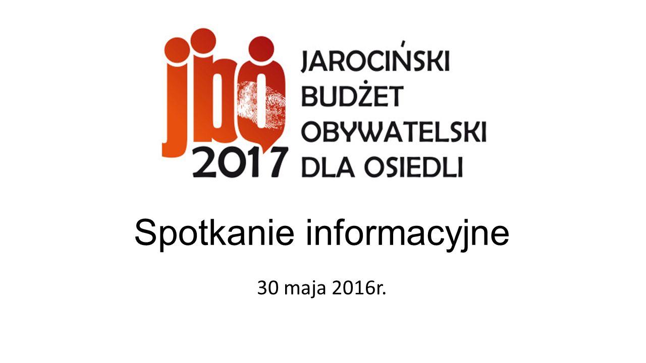 Spotkanie informacyjne 30 maja 2016r.