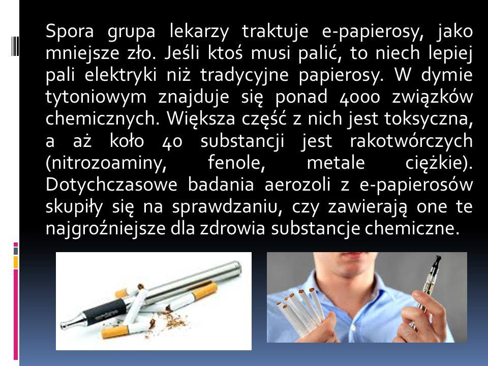 Spora grupa lekarzy traktuje e-papierosy, jako mniejsze zło.