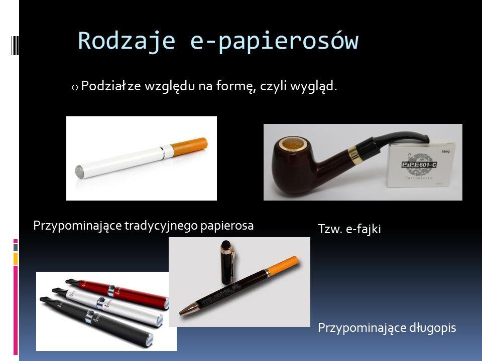 Rodzaje e-papierosów o Podział ze względu na formę, czyli wygląd.