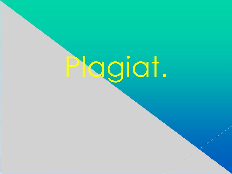 Plagiat.