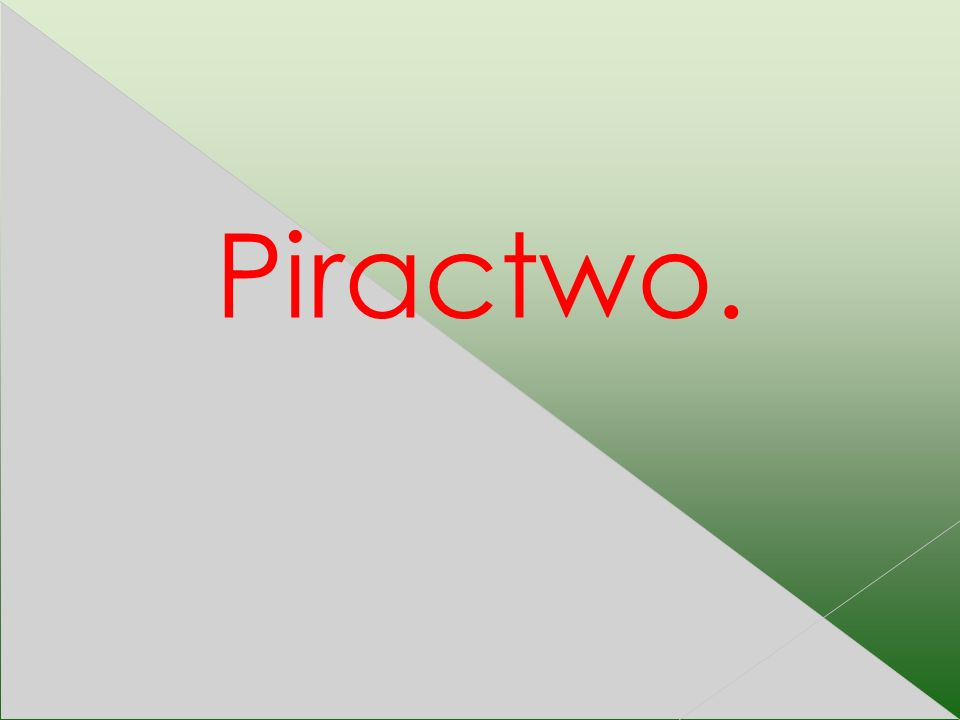 Piractwo.