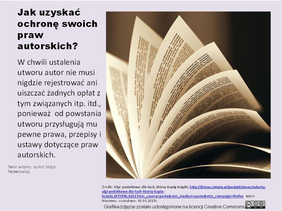 Tekst własny, autor: Maja Federowicz.