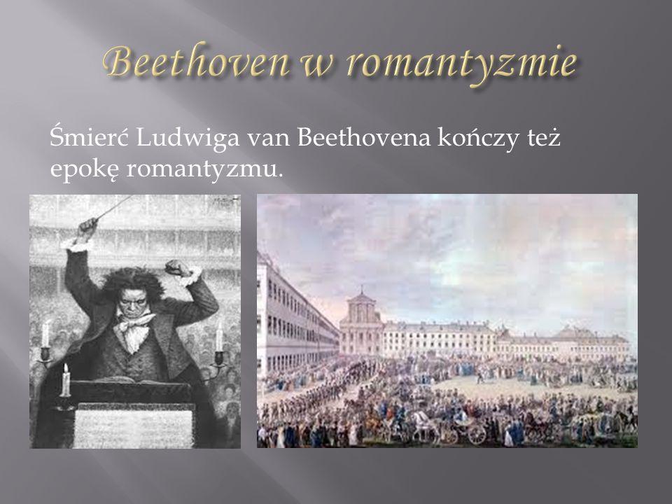 Zmarł 26 marca 1827 roku w Wiedniu.
