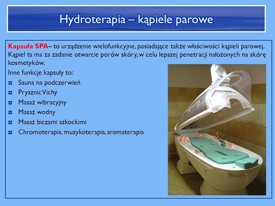 Kapsuła SPA– to urządzenie wielofunkcyjne, posiadające także właściwości kąpieli parowej.