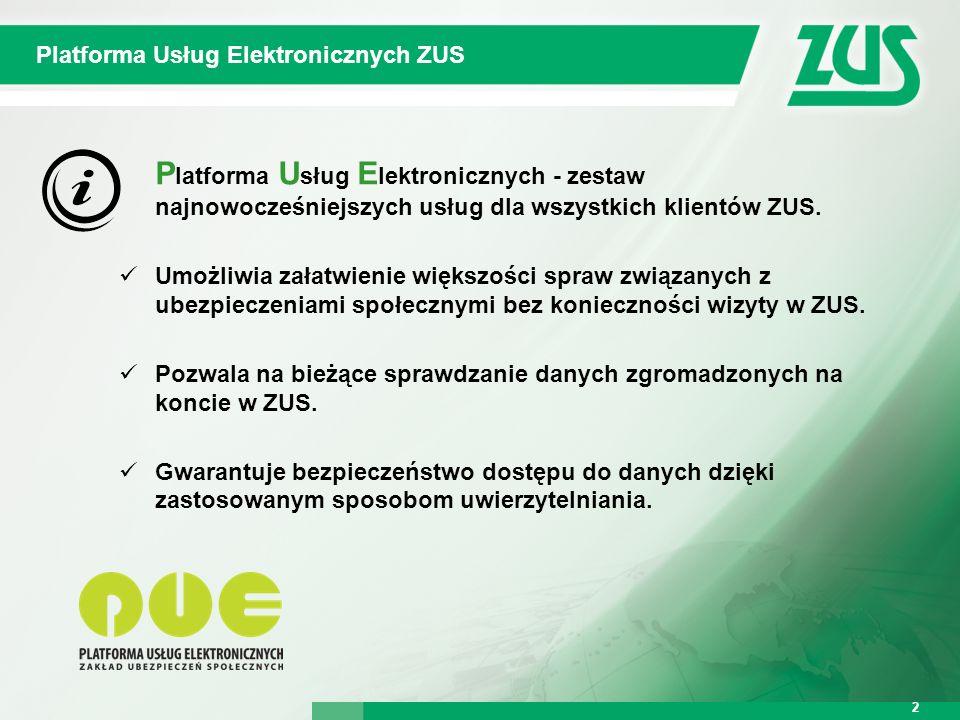 Warszawa, 12.02.2013 r. 2 Platforma Usług Elektronicznych ZUS 2 P latforma U sług E lektronicznych - zestaw najnowocześniejszych usług dla wszystkich
