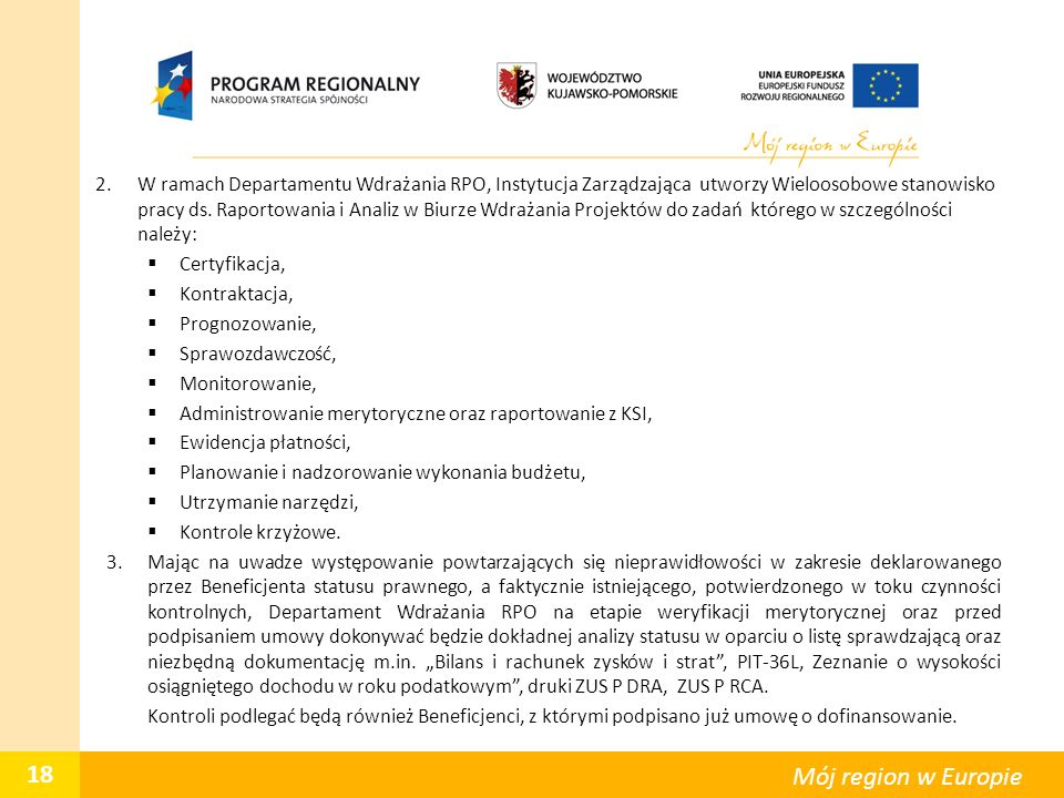 2.W ramach Departamentu Wdrażania RPO, Instytucja Zarządzająca utworzy Wieloosobowe stanowisko pracy ds.