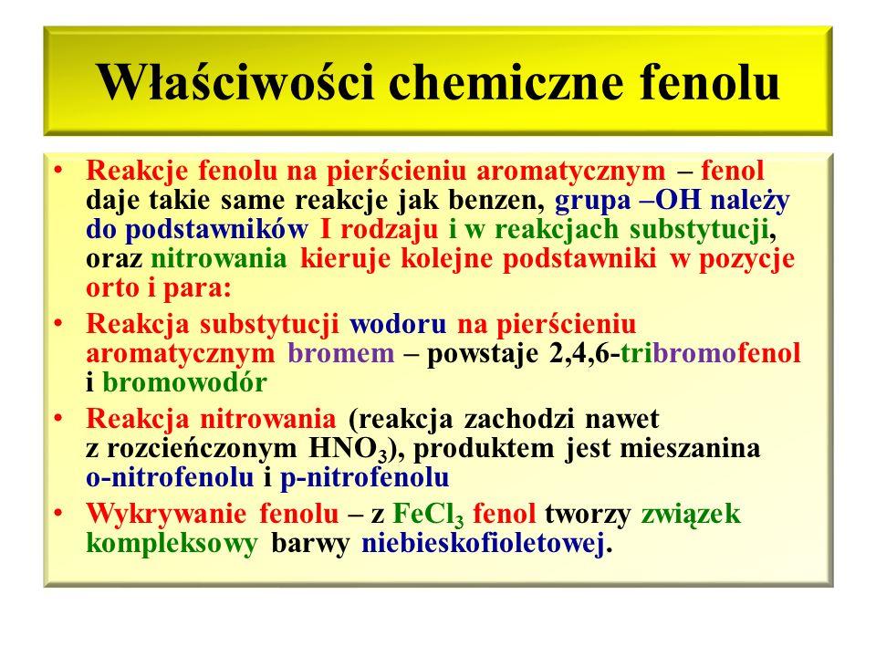 Właściwości chemiczne fenolu Reakcja z metalami – powstają fenolany i wypierany jest wodór 2C 6 H 5 – OH + 2Na  2C 6 H 5 – ONa + H 2 Fenol fenolan so