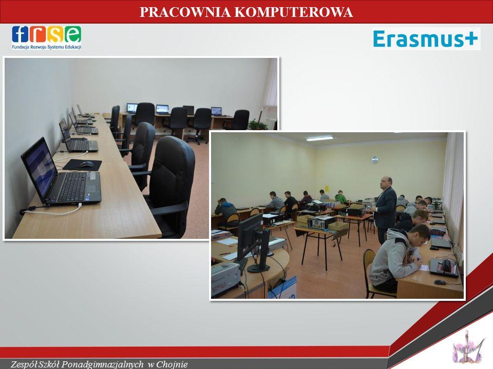 Zespół Szkół Ponadgimnazjalnych w Chojnie PRACOWNIA KOMPUTEROWA
