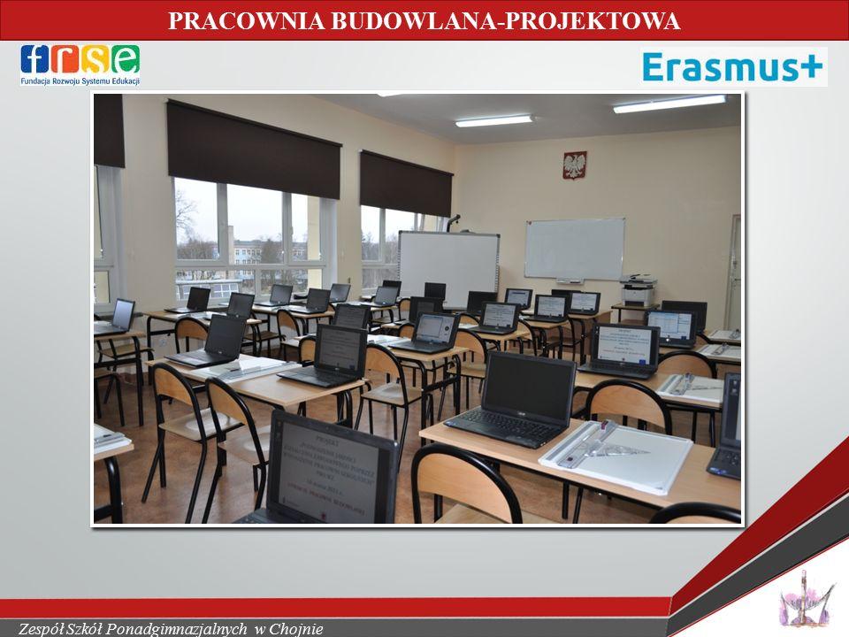 Zespół Szkół Ponadgimnazjalnych w Chojnie PRACOWNIA BUDOWLANA-PROJEKTOWA