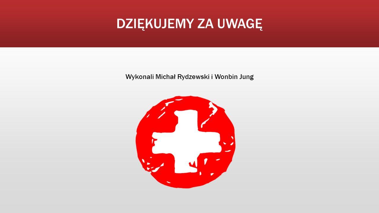 DZIĘKUJEMY ZA UWAGĘ Wykonali Michał Rydzewski i Wonbin Jung