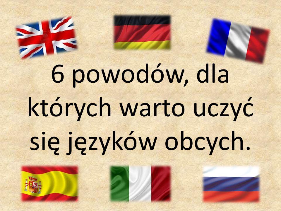 6 powodów, dla których warto uczyć się języków obcych.