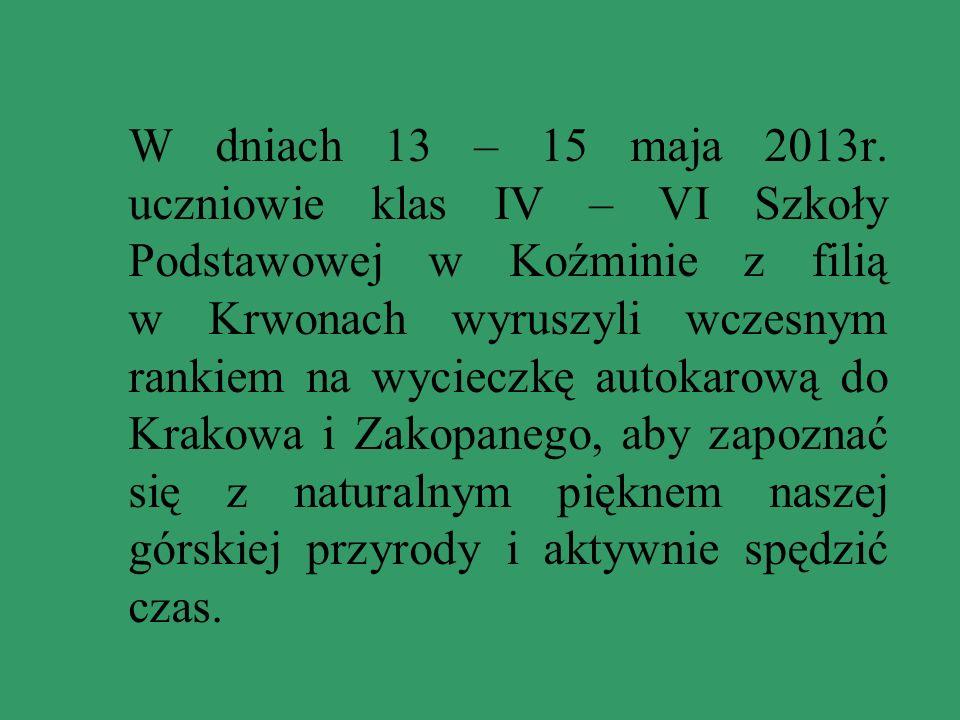 W dniach 13 – 15 maja 2013r.