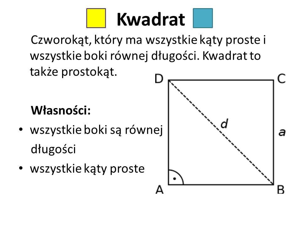 Przekątne kwadratu Są równej długości. Przecinają się w połowie. Są prostopadłe. AB C D