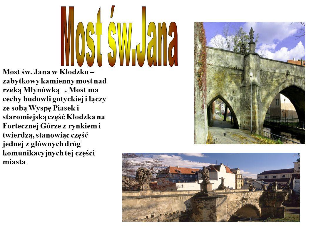 Most św. Jana w Kłodzku – zabytkowy kamienny most nad rzeką Młynówką.