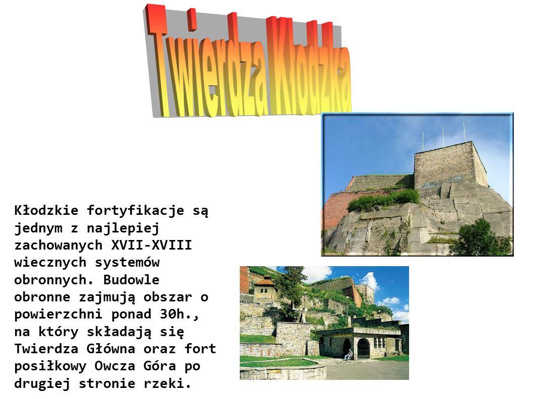 Kłodzkie fortyfikacje są jednym z najlepiej zachowanych XVII-XVIII wiecznych systemów obronnych.