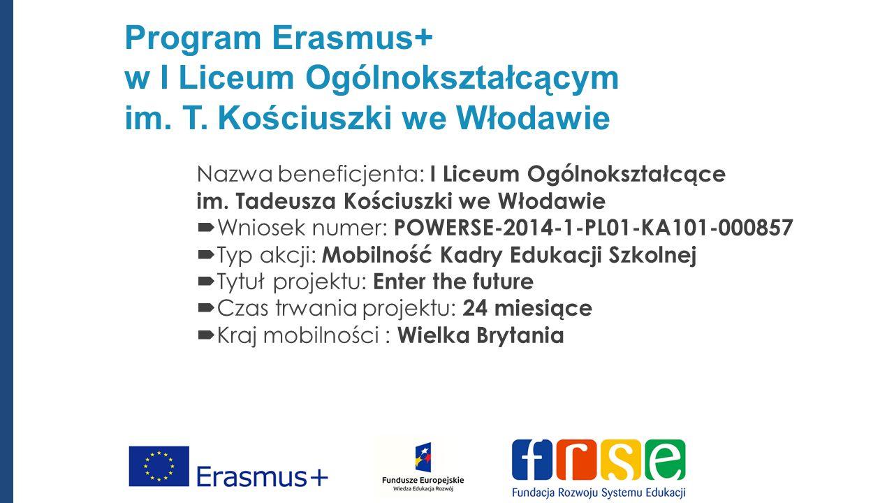 Program Erasmus+ w I Liceum Ogólnokształcącym im. T.