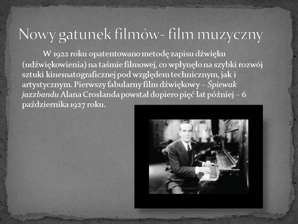 W 1922 roku opatentowano metodę zapisu dźwięku (udźwiękowienia) na taśmie filmowej, co wpłynęło na szybki rozwój sztuki kinematograficznej pod względem technicznym, jak i artystycznym.