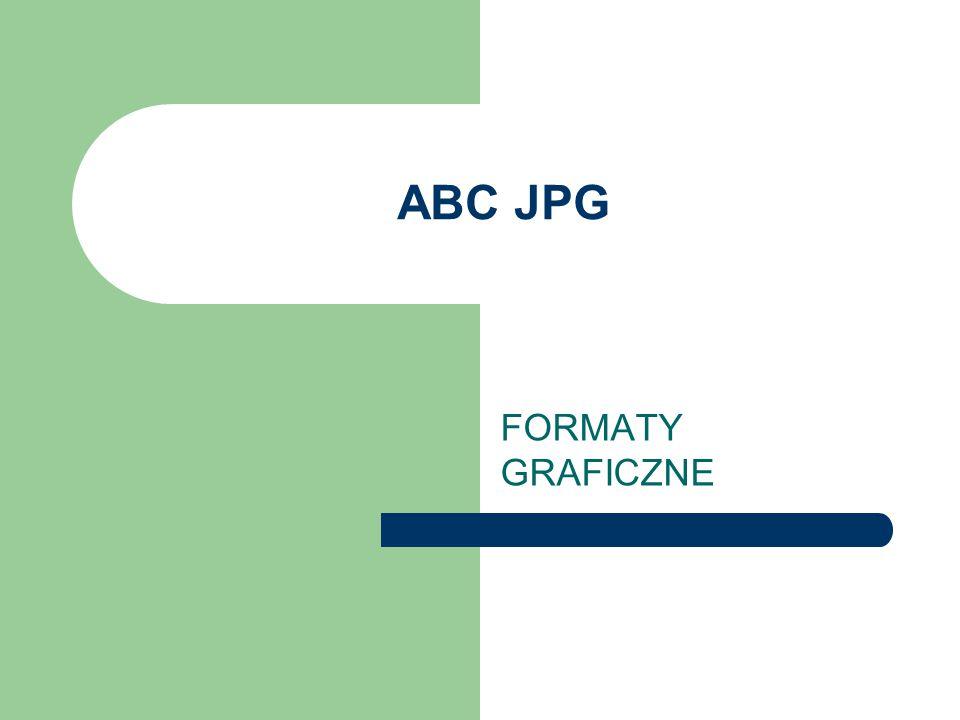 ABC JPG FORMATY GRAFICZNE
