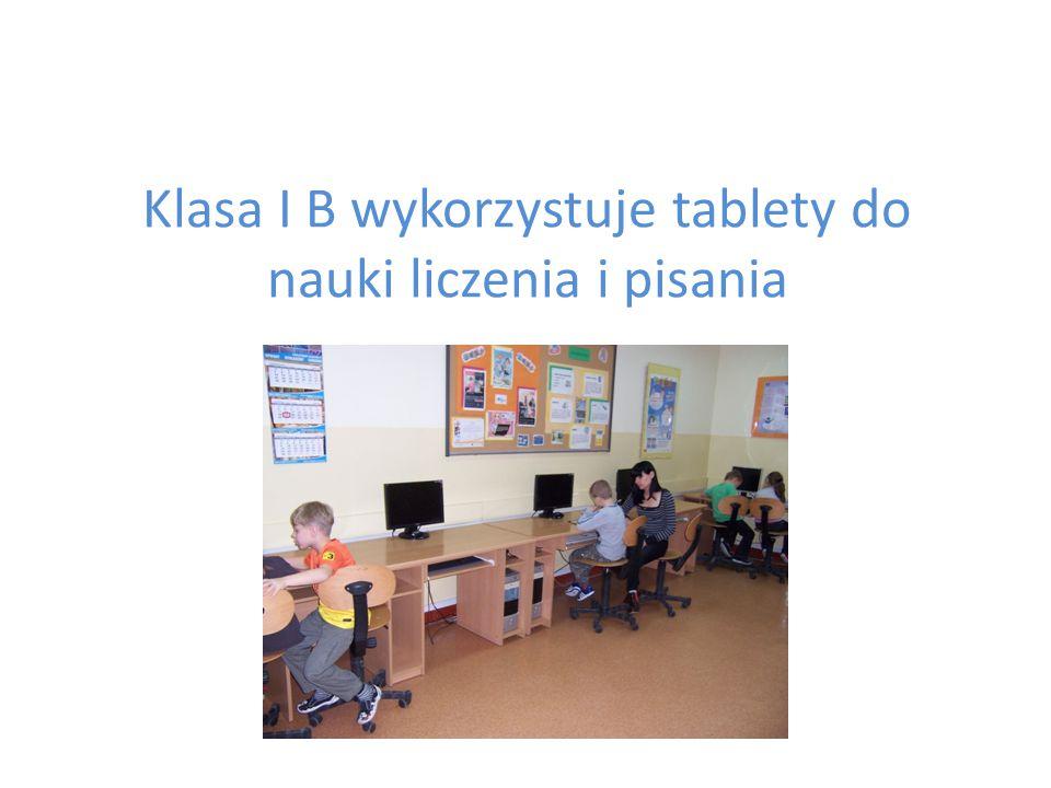 Klasa I B wykorzystuje tablety do nauki liczenia i pisania