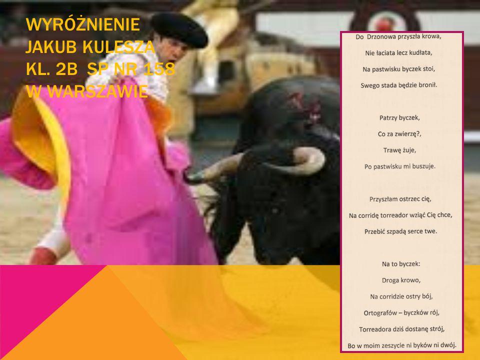 WYRÓŻNIENIE Miłosz Ostrowski kl. 3G SP nr 154 w Warszawie