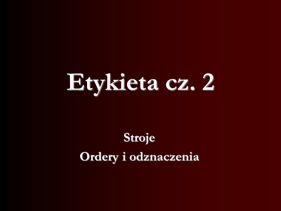 Etykieta cz. 2 Stroje Ordery i odznaczenia