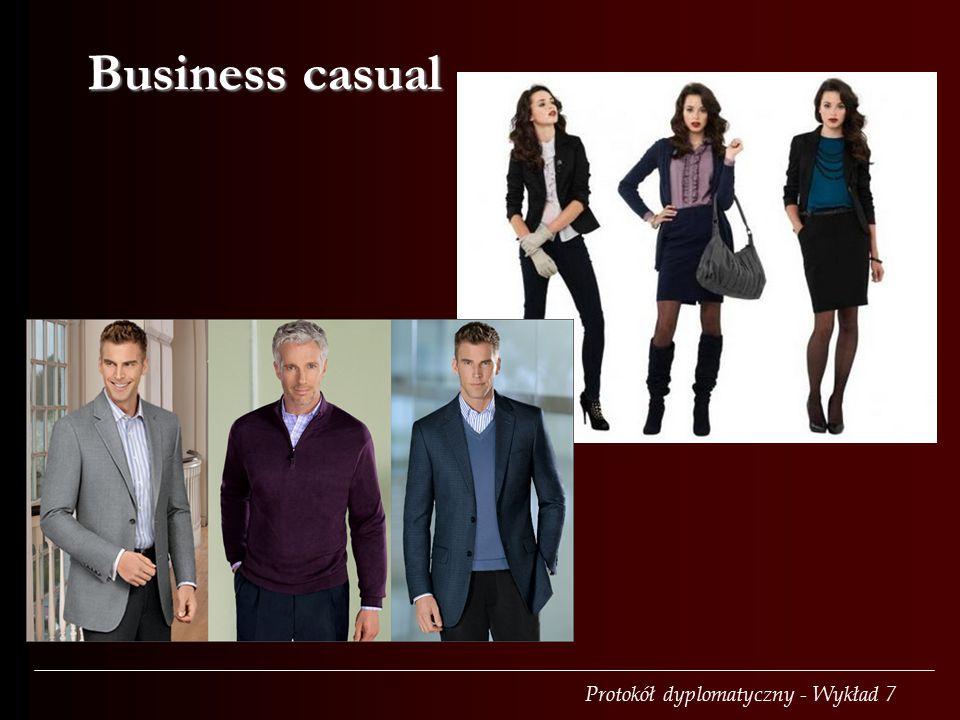Protokół dyplomatyczny - Wykład 7 Business casual