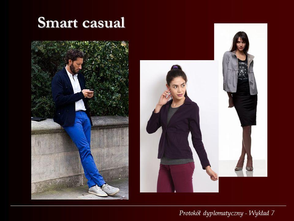 Protokół dyplomatyczny - Wykład 7 Smart casual