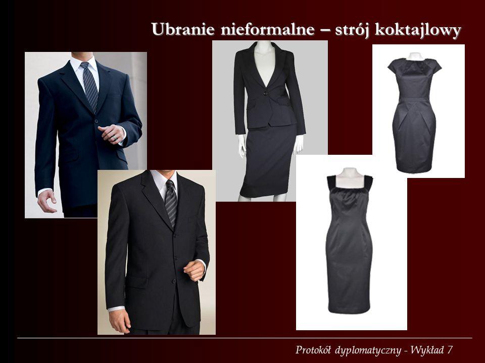 Protokół dyplomatyczny - Wykład 7 Ubranie nieformalne – strój koktajlowy