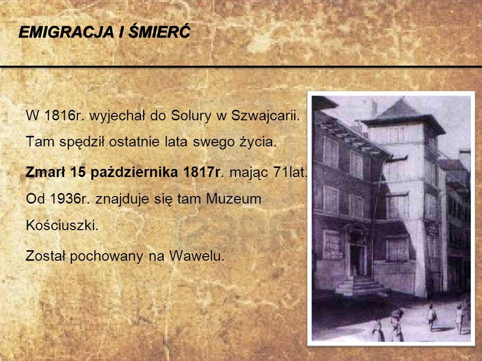 W 1816r. wyjechał do Solury w Szwajcarii. Tam spędził ostatnie lata swego życia. Zmarł 15 października 1817r. mając 71lat. Od 1936r. znajduje się tam